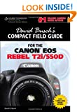 David Busch's Compact Field Guide for the Canon EOS Rebel T2i/550D