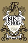 Bike Snob: Systematically and mercile...