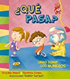 img - for Que pasa? Libro sobre los numeros (Spanish Edition) (Estoy Aprendiendo) book / textbook / text book