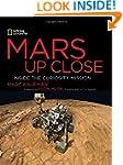Mars Up Close: Inside the Curiosity M...