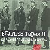 img - for Beatles Tapes II (Early Beatlemania, 1963-64) book / textbook / text book