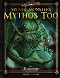 Mythic Monsters: Mythos Too (Volume 21)