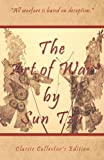 img - for The Art of War by Sun Tzu - Classic Collector's Edition: Includes The Classic Giles and Full Length Translations [Paperback] [2009] (Author) Sun Tzu book / textbook / text book