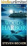 Wood's Harbor (Mac Travis Adventures Book 5)