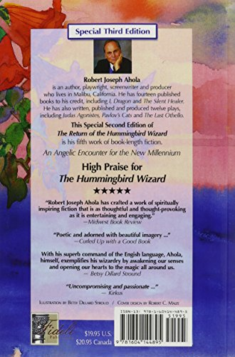 Return of the Hummingbird Wizard: An Angelic Encounter for Modern Times