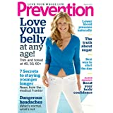 Prevention (1-year) [Print + Kindle] ~ Rodale Inc