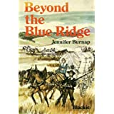 Beyond the Blue Ridgeby Jennifer Burnap