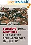 Der Erste Weltkrieg: und das Ende der...