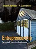 Entrepreneurship: Successfully Launching New Ventures (3rd Edition) 3rd (third) Edition by Barringer, Bruce R., Ireland, Duane (2009)
