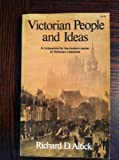 Victorian people and ideas;: A companion for the modern reader of Victorian literature (039304260X) by Altick, Richard Daniel