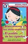 Blancanieves y los siete enanitos y El pueblo de las cigüeñas