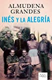 Ines y la alegria / Ines and the Joy