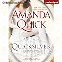 Quicksilver: An Arcane Society Novel, Book 11 (       UNABRIDGED) by Amanda Quick Narrated by Anne Flosnik