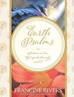 Earth Psalms: Reflections on How God Speaks through Nature
