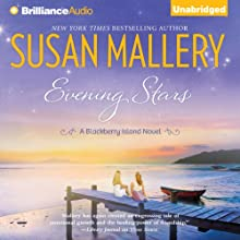 Evening Stars: Blackberry Island, 3 (       UNABRIDGED) by Susan Mallery Narrated by Cristina Panfilio