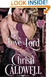 To Love a Lord (The Heart of a Duke B...