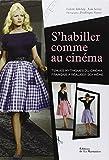 S'habiller comme au cinéma : Tenues mythiques du cinéma français à réaliser soi-même