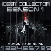 Debt Collector Season One | Susan Kaye Quinn