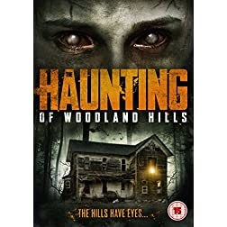 The Haunting of Woodland Hills