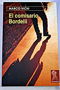 El Comisario Bordelli descarga pdf epub mobi fb2