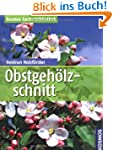 Obstgeh�lzschnitt (Kosmos Gartenbibli...