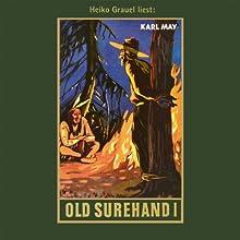 Old Surehand I Hörbuch von Karl May Gesprochen von: Heiko Grauel
