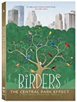 Birders The Central Park Effect from Music Box Films