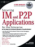img - for Securing IM and P2P Applications for the Enterprise book / textbook / text book