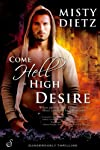 Come Hell or High Desire (Entangled Suspense)