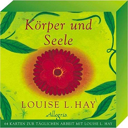 Krper-und-Seele-64-Karten-zur-tglichen-Arbeit-mit-Louise-L-Hay