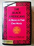 The Black Americans: A history in their own words, 1619-1983