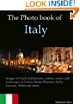 The Photo Book of Italy. Images of It...
