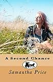A Second Chance (Amish Romance Secrets Book 5) (Amish Romance)
