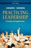 img - for Practicing Leadership Principles and Applications by Arthur Shriberg (2010-08-24) book / textbook / text book