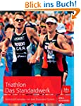 Triathlon. Das Standardwerk: Individu...