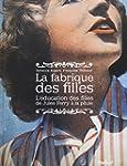 FABRIQUE DES FILLES (LA)...