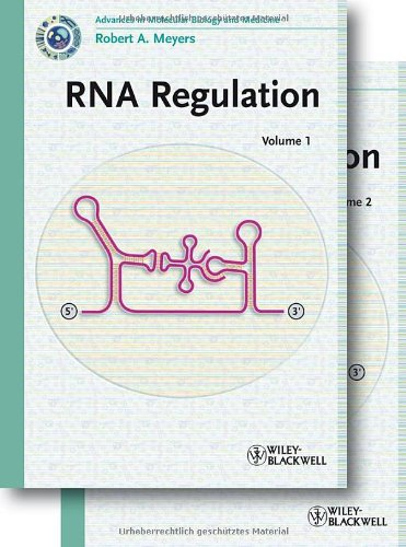 Rna Regulation (Current Topics From The Encyclopedia Of Molecular Cell Biology And Molecular Medicine)