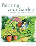 Painting Your Garden: The English Gar...