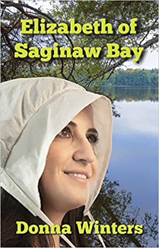 Elizabeth of Saginaw Bay (Great Lakes Romances Book 12)