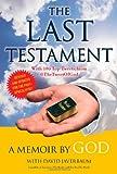 The Last Testament: A Memoir