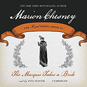 The Marquis Takes a Bride Audiobook
