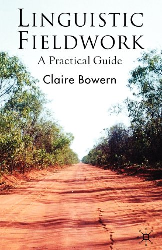 Linguistic Fieldwork: A Practical Guide