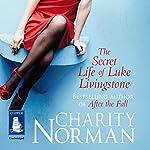 The Secret Life of Luke Livingstone   Charity Norman