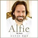 Alfie: My Story | Alfie Boe