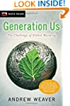 Generation Us: The Challenge of Globa...