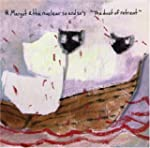 MARGOT AND THE NUCLE - THE DUST OF RE...