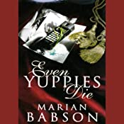 Even Yuppies Die | [Marian Babson]