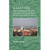 A Cat's Lick: Democratisation and Minority Communities in the Post-Soviet Baltic. (On the Boundary of Two Worlds...