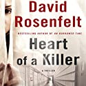 Heart of a Killer (       UNABRIDGED) by David Rosenfelt Narrated by Tadd Morgan