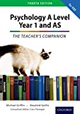 Rosalind Geillis The Complete Companions: Year 1 and AS Teacher's Companion for AQA Psychology (Complete Companion Psychology)